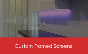 Custom Framed Screens
